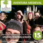 excursiones escolares aventura medieval, visita guiada teatralizada