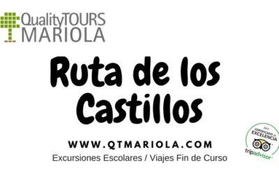 Ruta de los Castillos Quality Tours Mariola Excursiones Escolares